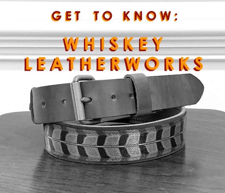 Red Clay Soul: Getting to Know Whiskey Leatherworks
