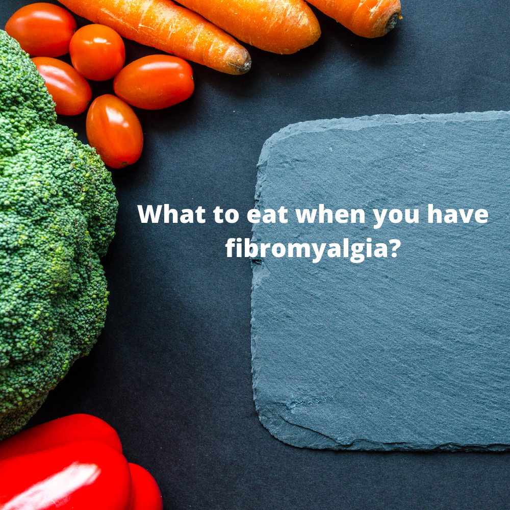WHAT TO EAT IF YOU HAVE FIBROMYALGIA? - AROMALIEF