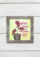 """Grow in Grace"" Printable Wall Art"