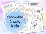"""Growing Godly Kids"" Printable Pack {33 pages}"