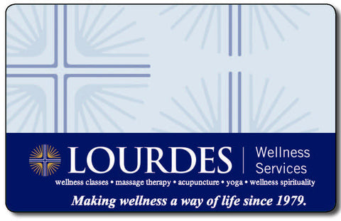 *Lourdes Wellness Gift Card*