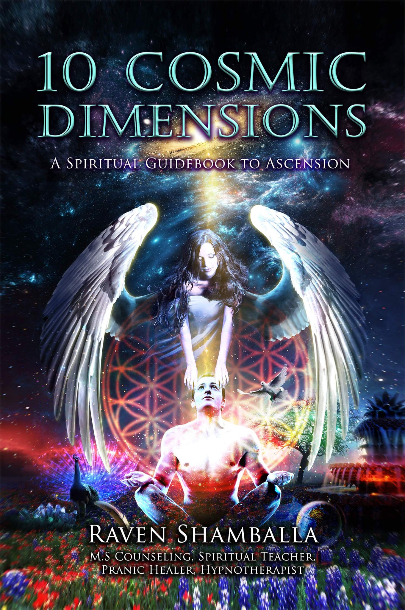 10 Cosmic Dimensions: A Spiritual Guidebook to Ascension - Soft Cover