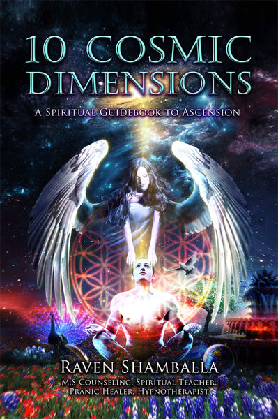 10 Cosmic Dimensions: A Spiritual Guidebook to Ascension - eBook