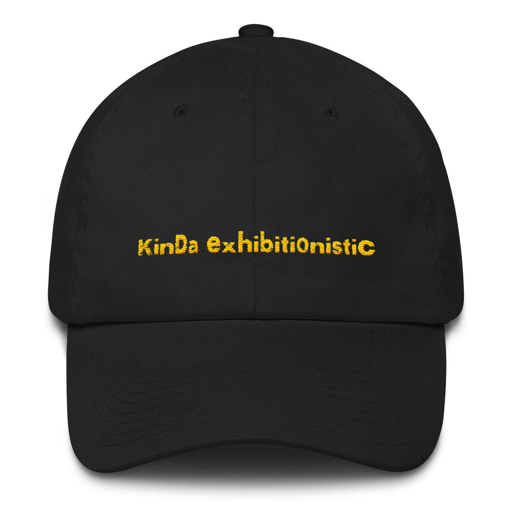 Kinda Exhibitionistic Hat
