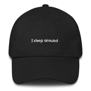 I Sleep Around Hat