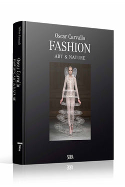 Book Fashion, Art & Nature by Oscar Carvallo Edited by Skira