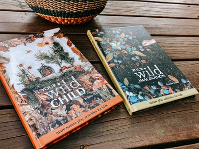 Your Wild Child 2 Book Pack: Your Wild Imagination & Your Wild Child