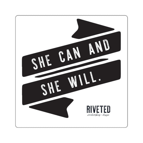 She can and she will Square Stickers