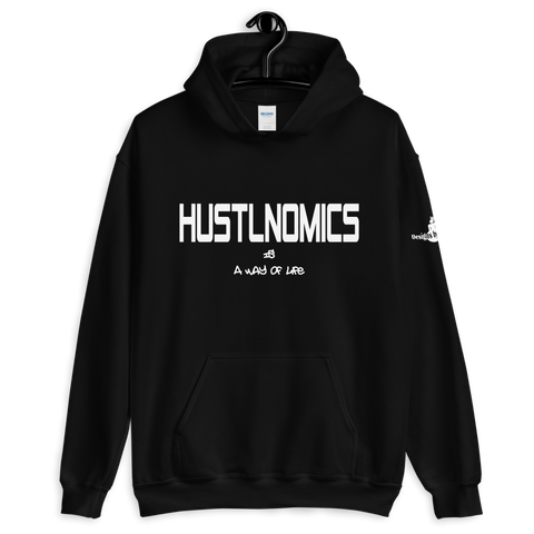 Hustlnomics A Way Of Life Hoodie