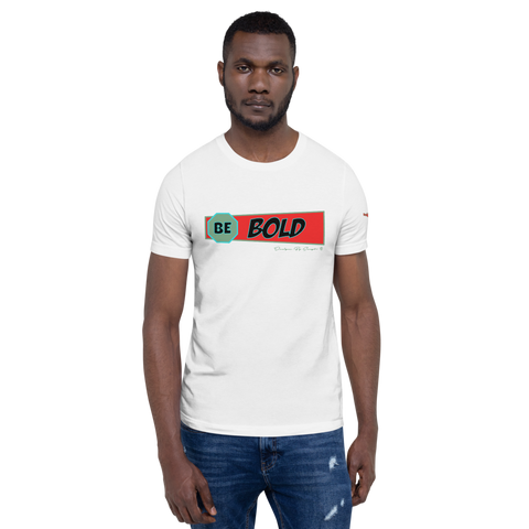 Be Bold RTBM T-Shirt