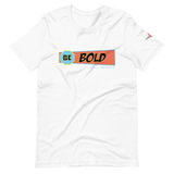 Be Bold SBBY T-Shirt