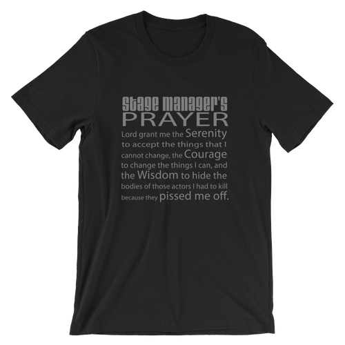 Stage Manager's Prayer Short-Sleeve Unisex T-Shirt