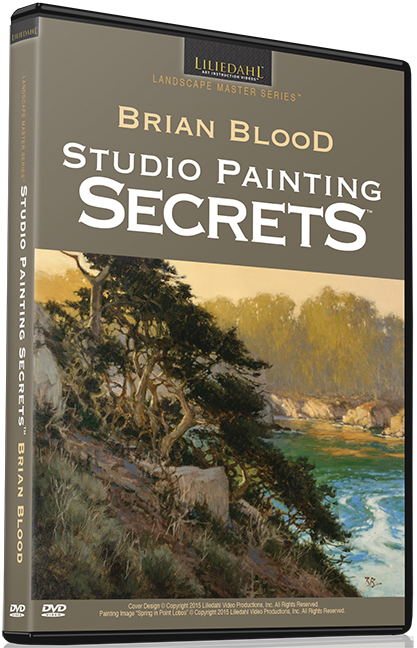 Brian Blood: Studio Painting Secrets