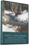 Scott Christensen: Painting Large Landscapes