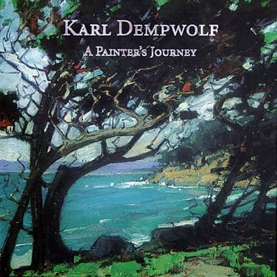 Karl Dempwolf: A Painter's Journey - Hardcover Book