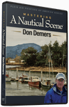 Don Demers: Mastering a Nautical Scene