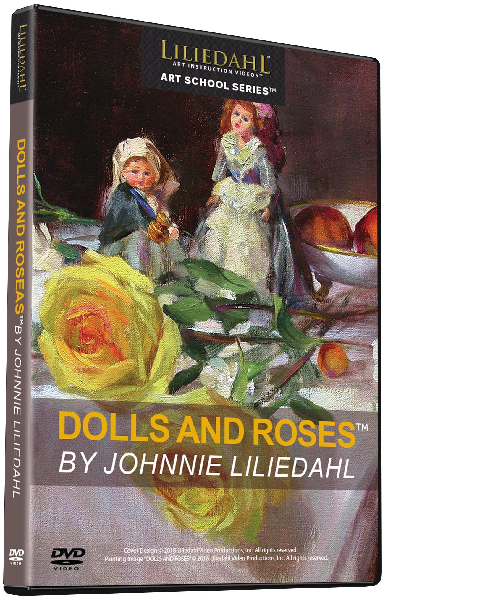 Johnnie Liliedahl: Dolls and Roses