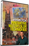 Ryan Fox: Innovative Watercolor Techniques