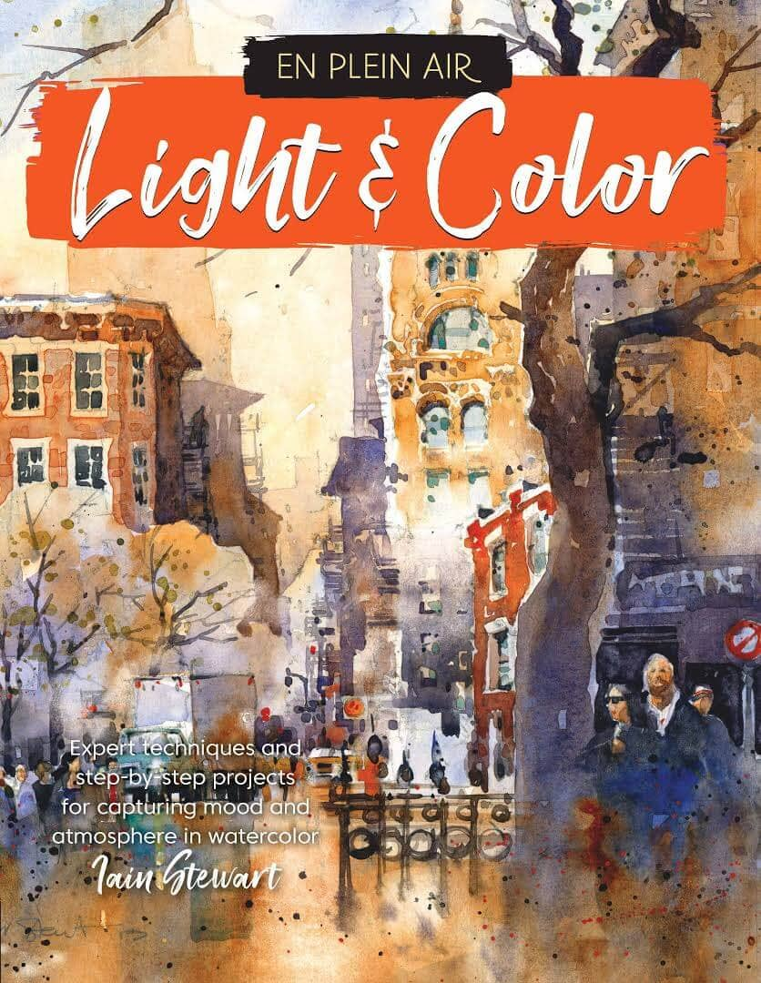 Iain Stewart: En Plein Air - Light & Color Softcover Book