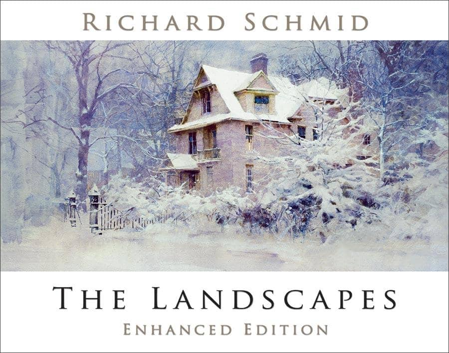 Richard Schmid: The Landscapes (Hardcover)