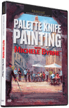 Michele Byrne: Palete Knife Painting