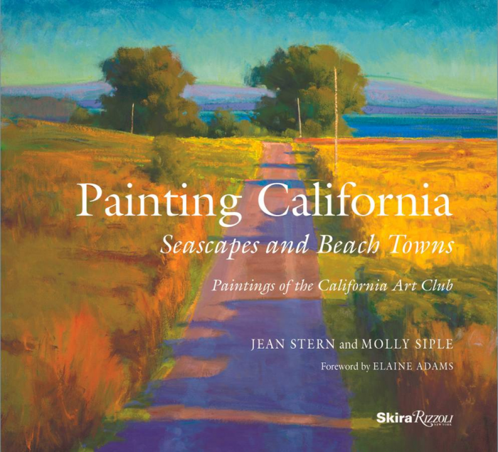 Jean Stern & Molly Siple: Painting California: Seascapes and Beach Towns