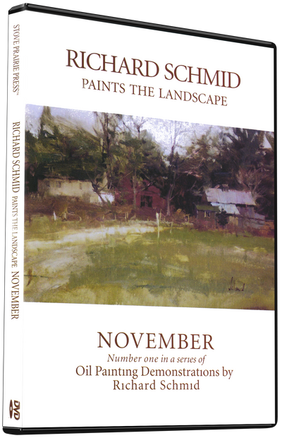 Richard Schmid: Richard Schmid Paints the Landscape - November
