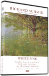 Richard Schmid: Richard Schmid Paints the Landscape - White Pine
