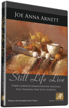 Joe Anna Arnett: Still Life Live: Three Painting Demonstrations