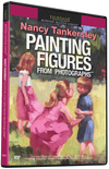 Nancy Tankersley: Painting Figures From Photographs