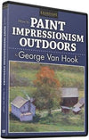 George Van Hook: How to Paint Impressionism Outdoors