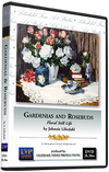 Johnnie Liliedahl: Gardenias and Rosebuds