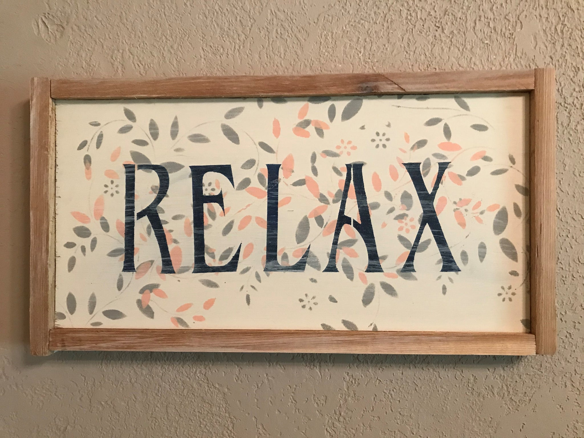 Relax Farmhouse Sign