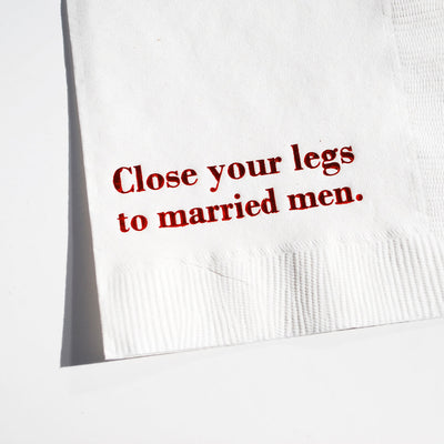 Housewives Cocktail Napkins - Close Your Legs