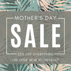 Mothers-Day-Sale-25%-Off