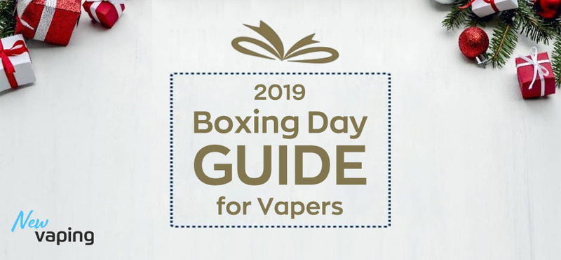 2020 Best Vape: Boxing Day Guide for Vapers