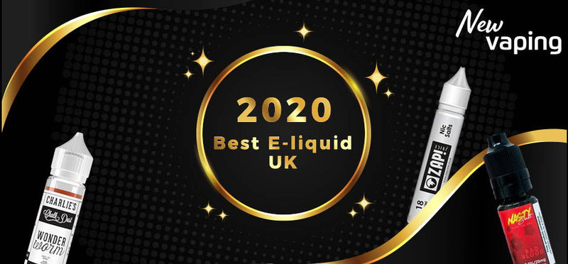2020 Best E-liquid UK: Top 3 Brands You Need to Know