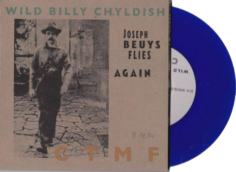"Billy Childish - Joseph Beuys Flies Again 7"" Navy Blue Vinyl"