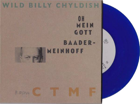 "Billy Childish - Joseph Beuys Flies Again 7""  Blue Vinyl"