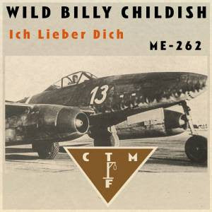 "Billy Childish & CTMF - Ich Lieber Dich / ME-292 (black vinyl) 7"" *Import*"