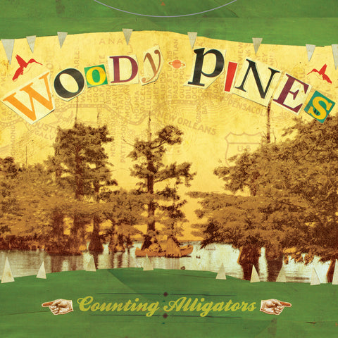 "WOODY PINES ""Counting Alligators"" CD  (Muddy Roots Music Recordings)"