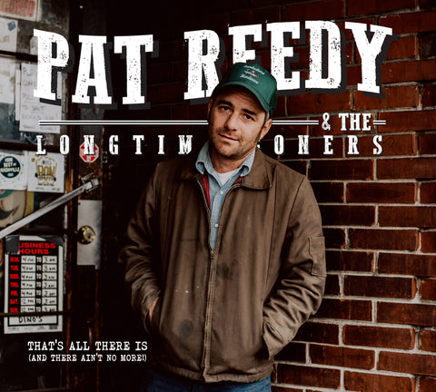 "Pat Reedy & The Longtime Goners 7"" (Live at Muddy Roots 2018)"