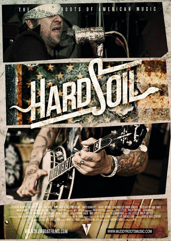 Hard Soil DVD - The Muddy Roots of American Music