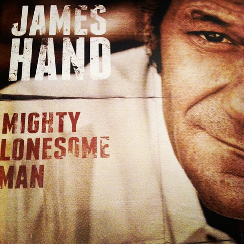 "James Hand 12"" Vinyl - ""Mighty Lonesome Man"" (Hillgrass Bluebilly Records)"
