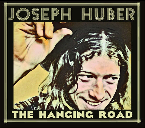 "Joseph Huber ""The Hanging Road""  CD  (Muddy Roots Music Recordings)"