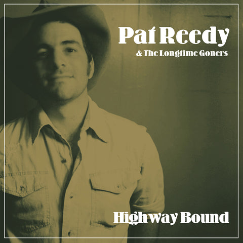 "Pat Reedy ""Highway Bound"" CD (Muddy Roots 2017)"