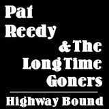 "Pat Reedy ""Highway Bound"" Vinyl LP (Muddy Roots Music Recordings)"
