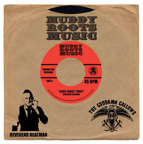 "Reverend Beatman/Goddamn Gallows  7"" record 45 RPM"