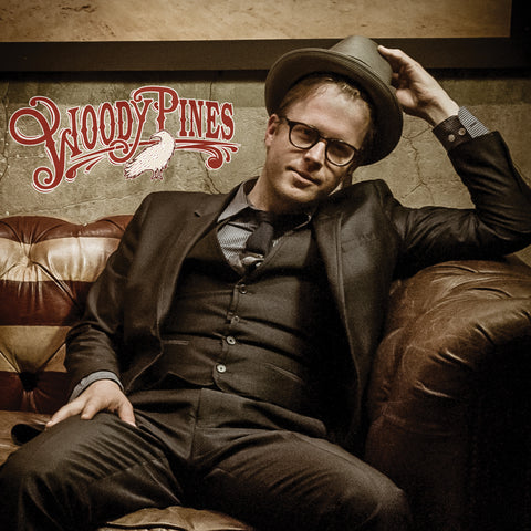 WOODY PINES Self Titled CD  (Muddy Roots Music Recordings)