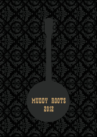 Muddy Roots Music Festival MMXII Book